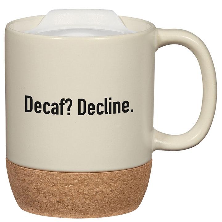 Cork bottom coffee mug with funny quote