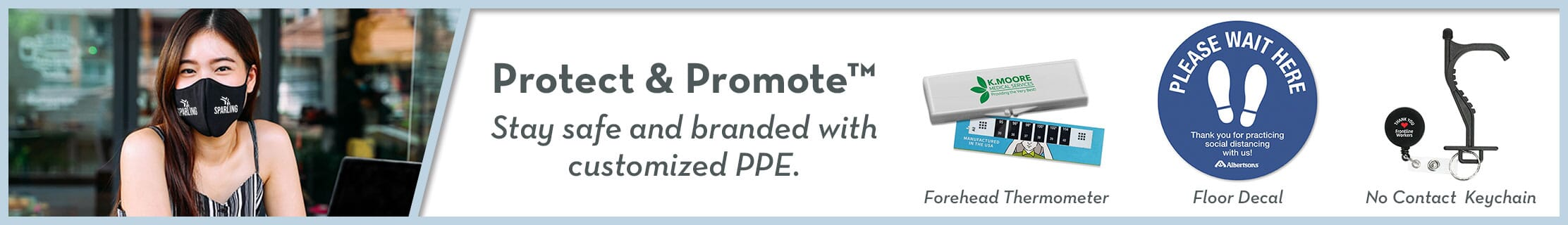 Protect and Promote with PPE