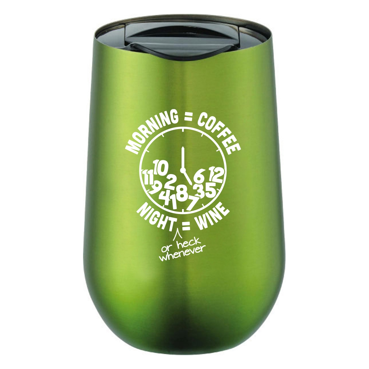 Stainless steel wine tumbler with coffee and wine quote