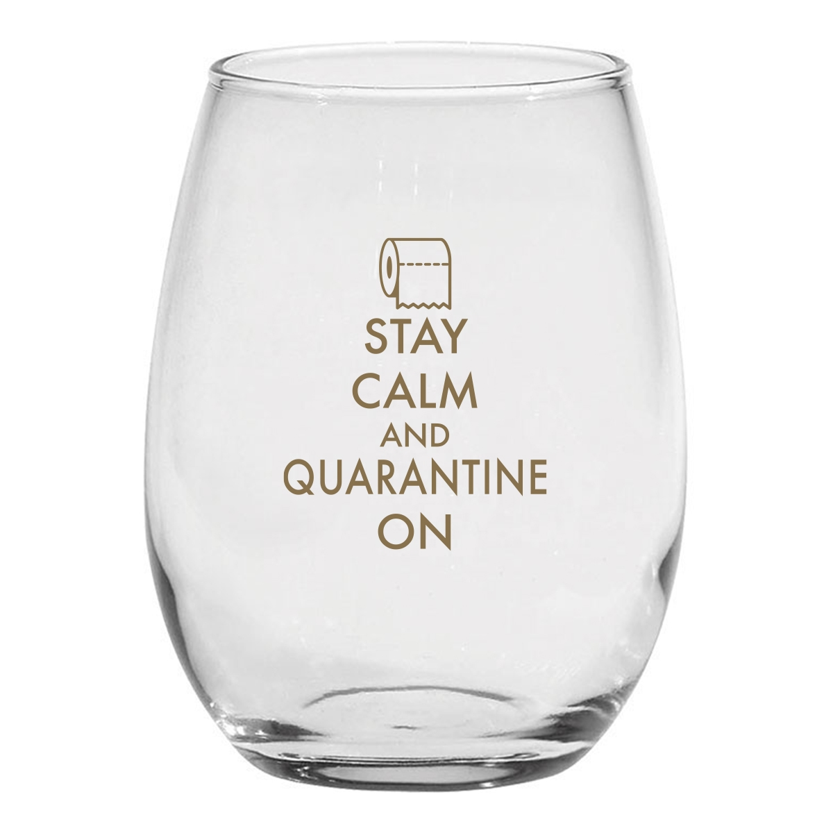 Glass stemless wine glass with quarantine quote