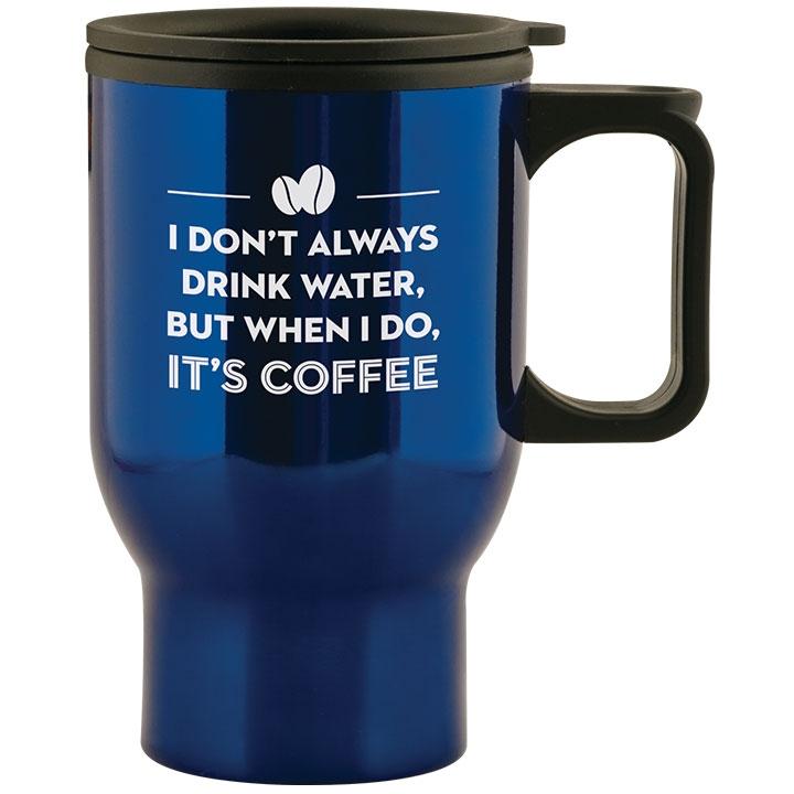 Dark blue travel mug with funny coffee saying