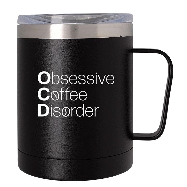 Insulated coffee mug with fun coffee quote