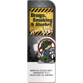 Smoking, Drugs, Alcohol Not For Me Bookmark