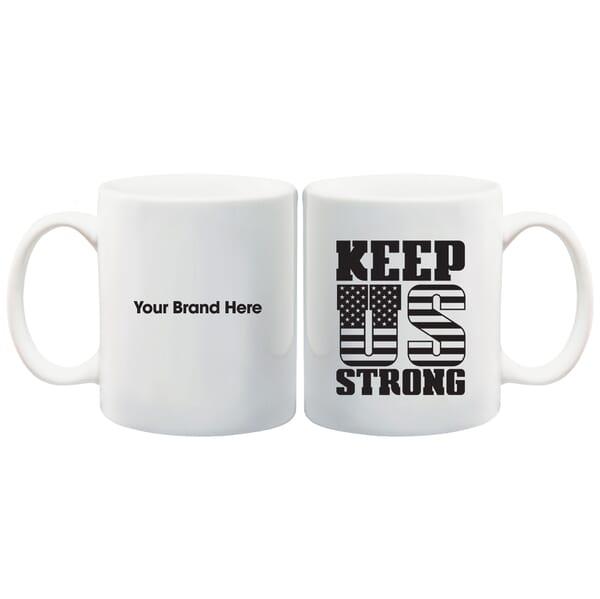 11 oz White Ceramic Mug - Keep US Strong