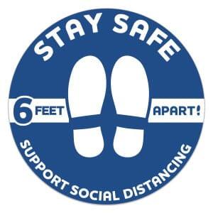 "12"" Dia Circle- Stay Safe Floor Decal"